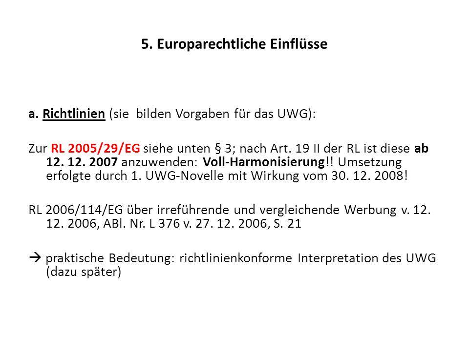 5.Europarechtliche Einflüsse a.