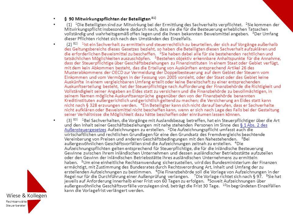 § 90 Mitwirkungspflichten der Beteiligten 81) (1) 1 Die Beteiligten sind zur Mitwirkung bei der Ermittlung des Sachverhalts verpflichtet. 2 Sie kommen