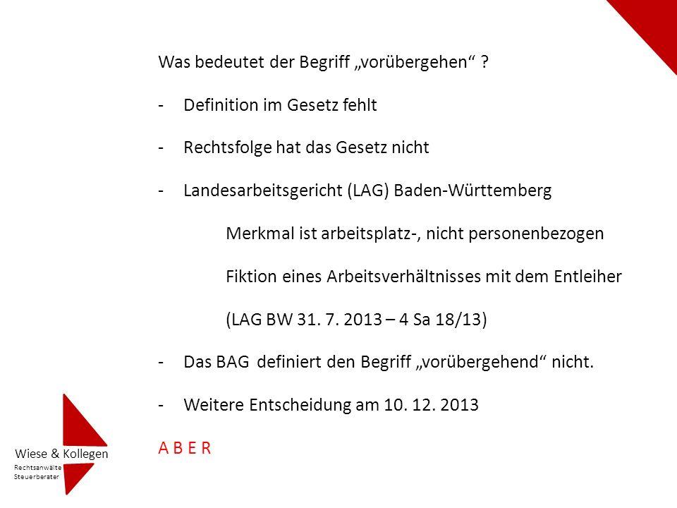 Was bedeutet der Begriff vorübergehen ? -Definition im Gesetz fehlt -Rechtsfolge hat das Gesetz nicht -Landesarbeitsgericht (LAG) Baden-Württemberg Me