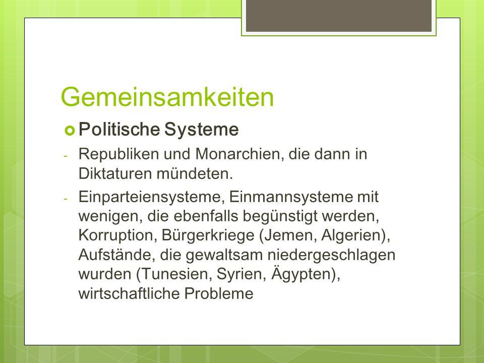 Gemeinsamkeiten Politische Systeme - Republiken und Monarchien, die dann in Diktaturen mündeten. - Einparteiensysteme, Einmannsysteme mit wenigen, die