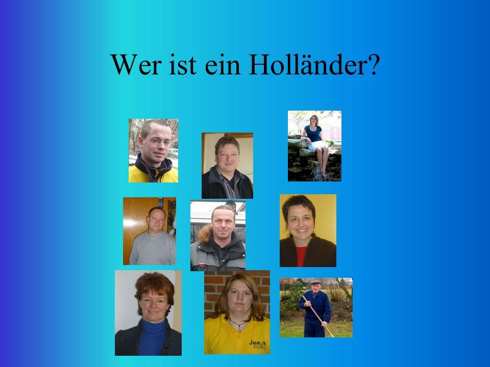Wer ist ein Holländer