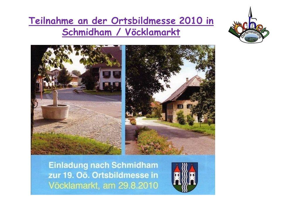 Teilnahme an der Ortsbildmesse 2010 in Schmidham / Vöcklamarkt