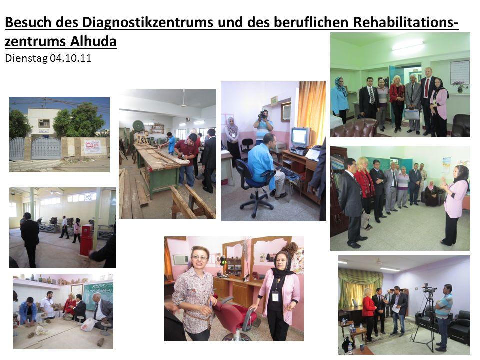 Besuch des Diagnostikzentrums und des beruflichen Rehabilitations- zentrums Alhuda Dienstag 04.10.11