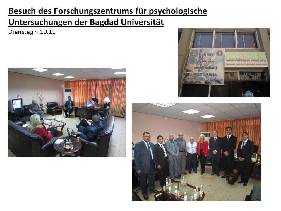 Besuch des Forschungszentrums für psychologische Untersuchungen der Bagdad Universität Dienstag 4.10.11