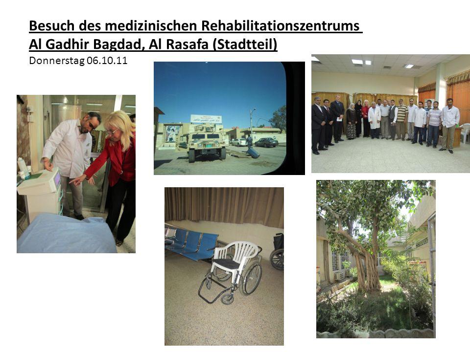 Besuch des medizinischen Rehabilitationszentrums Al Gadhir Bagdad, Al Rasafa (Stadtteil) Donnerstag 06.10.11