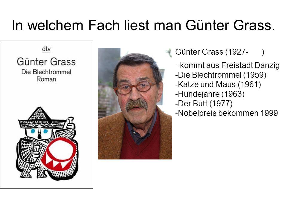 In welchem Fach liest man Günter Grass.