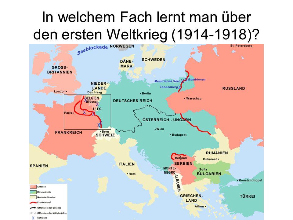 In welchem Fach lernt man über den ersten Weltkrieg (1914-1918)?