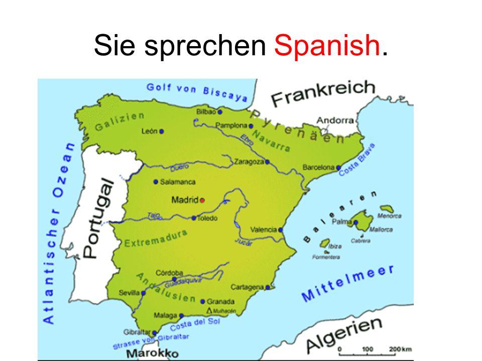 Sie sprechen Spanish.