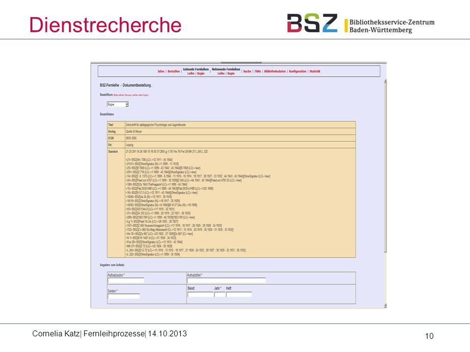 10 Dienstrecherche Cornelia Katz| Fernleihprozesse| 14.10.2013