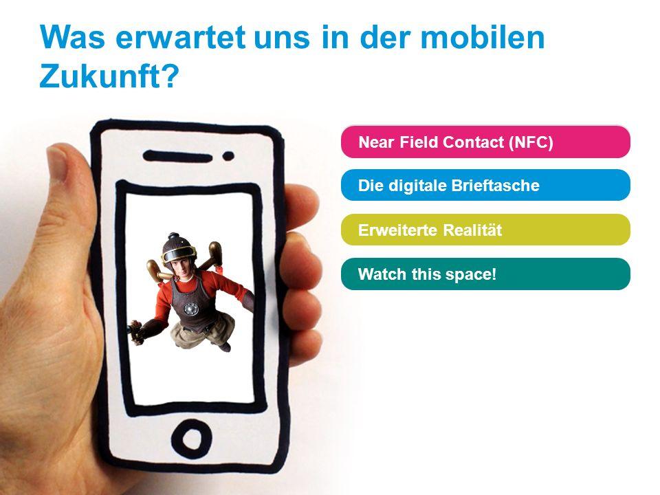 www.sophos.de/loveyourphone Near Field Contact (NFC) Die digitale Brieftasche Erweiterte Realität Watch this space! Near Field Contact (NFC) Die digit