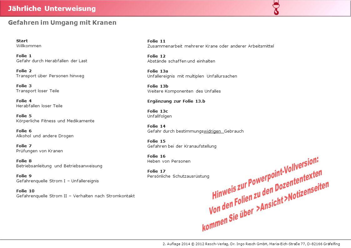 Jährliche Unterweisung 2.Auflage 2014 © 2012 Resch-Verlag, Dr.