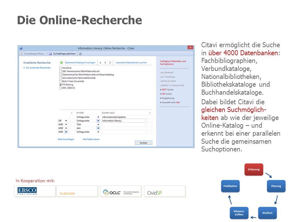 Die Online-Recherche Citavi ermöglicht die Suche in über 4000 Datenbanken: Fachbibliographien, Verbundkataloge, Nationalbibliotheken, Bibliothekskatal