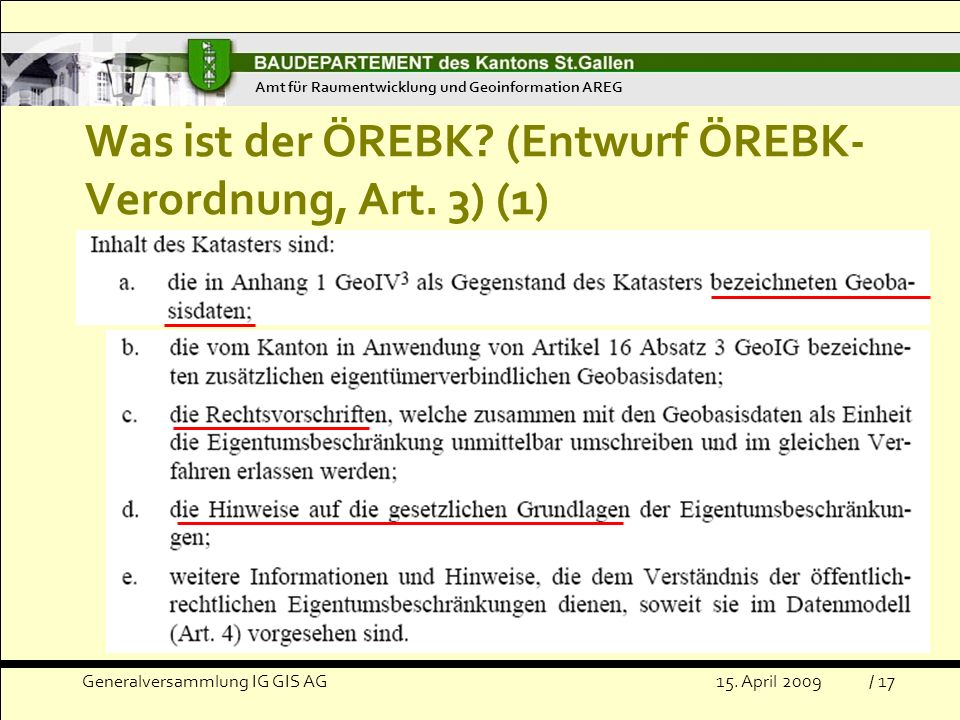 Generalversammlung IG GIS AG15.April 2009 Was ist der ÖREBK.