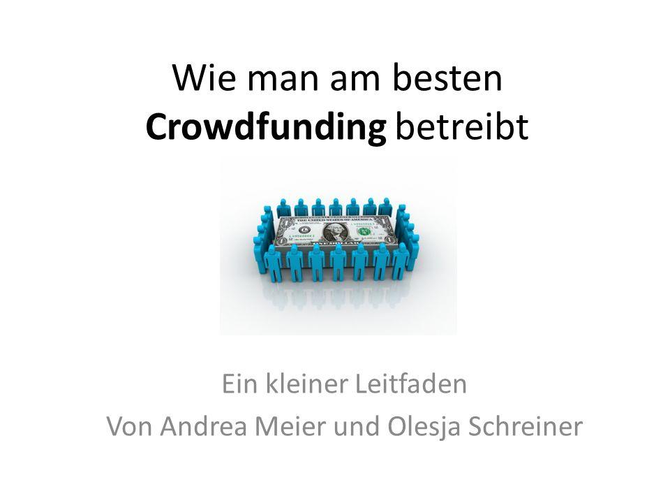 Gliederung 1.Was ist Crowdfunding überhaupt.