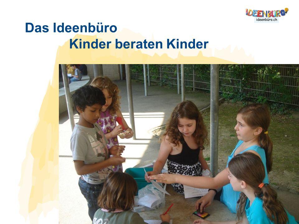 Das Ideenbüro Kinder beraten Kinder