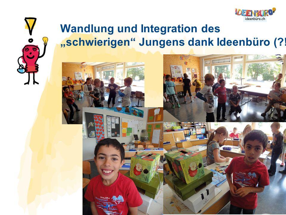 Wandlung und Integration des schwierigen Jungens dank Ideenbüro (?!)