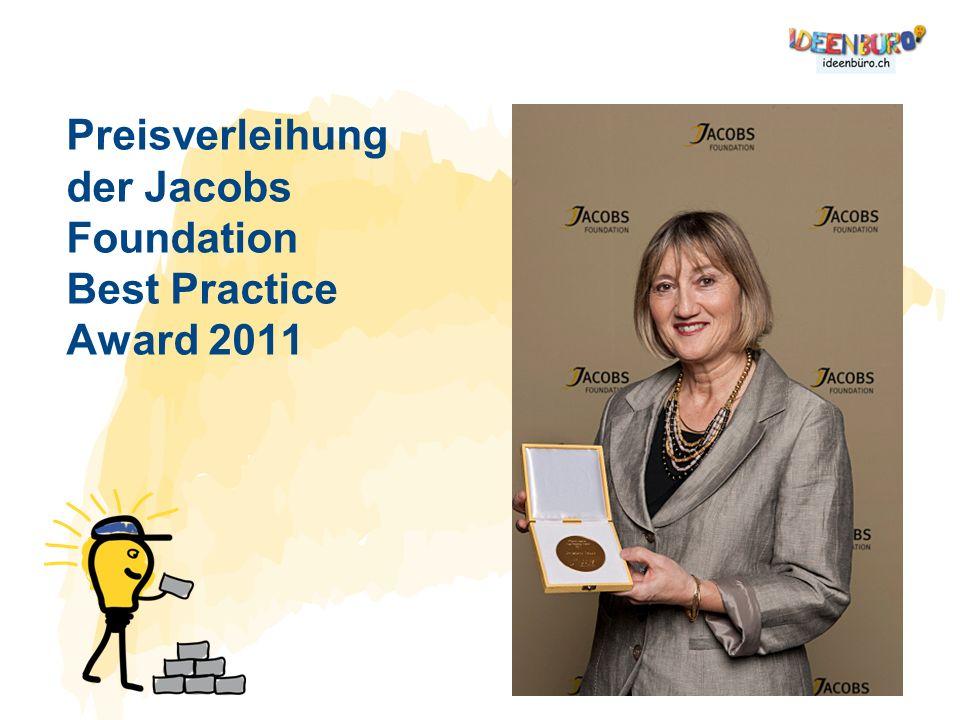 Preisverleihung der Jacobs Foundation Best Practice Award 2011