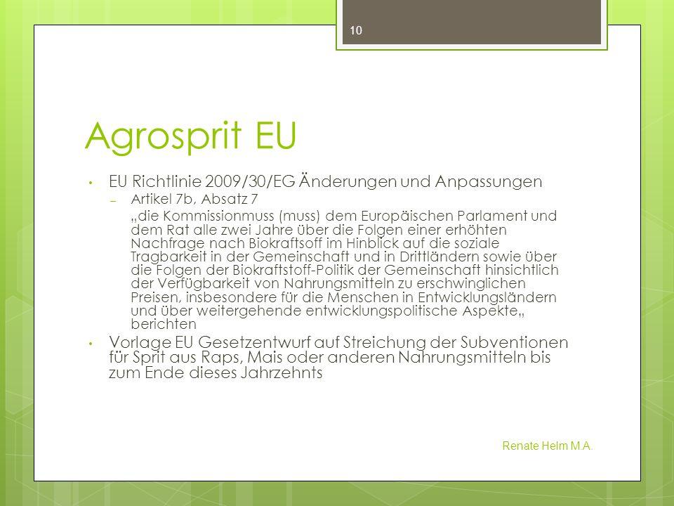 Agrosprit EU EU Richtlinie 2009/30/EG Änderungen und Anpassungen – Artikel 7b, Absatz 7 die Kommissionmuss (muss) dem Europäischen Parlament und dem R