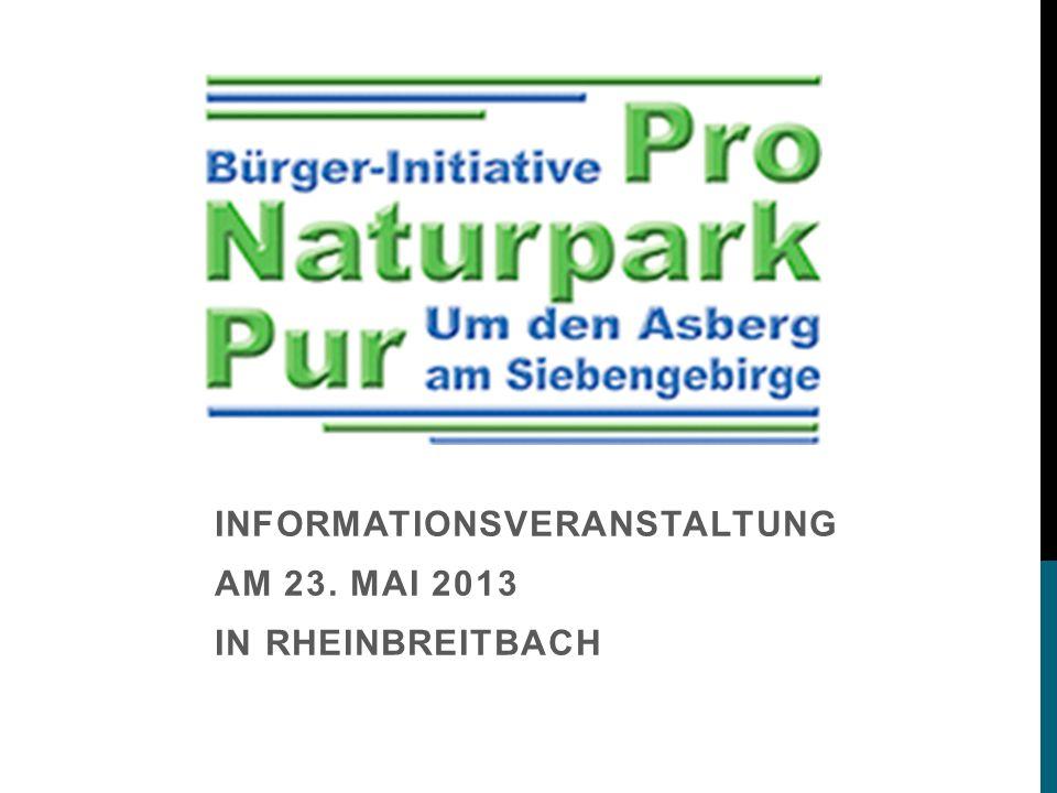 INFORMATIONSVERANSTALTUNG AM 23. MAI 2013 IN RHEINBREITBACH