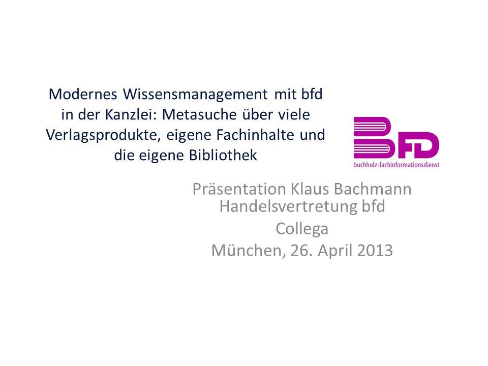 bfd – die ganze Welt der Fachinformation Dirk Simon Geschäftsführer Dieter Buchholz Vorsitzender des Beirats bfd bietet eine einzigartige Kombination aus Fachbuchhandel, umfassenden Services sowie eigenen IT-Tools rund um den Bereich Fachinformation.