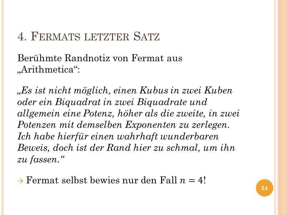 4. F ERMATS LETZTER S ATZ 24