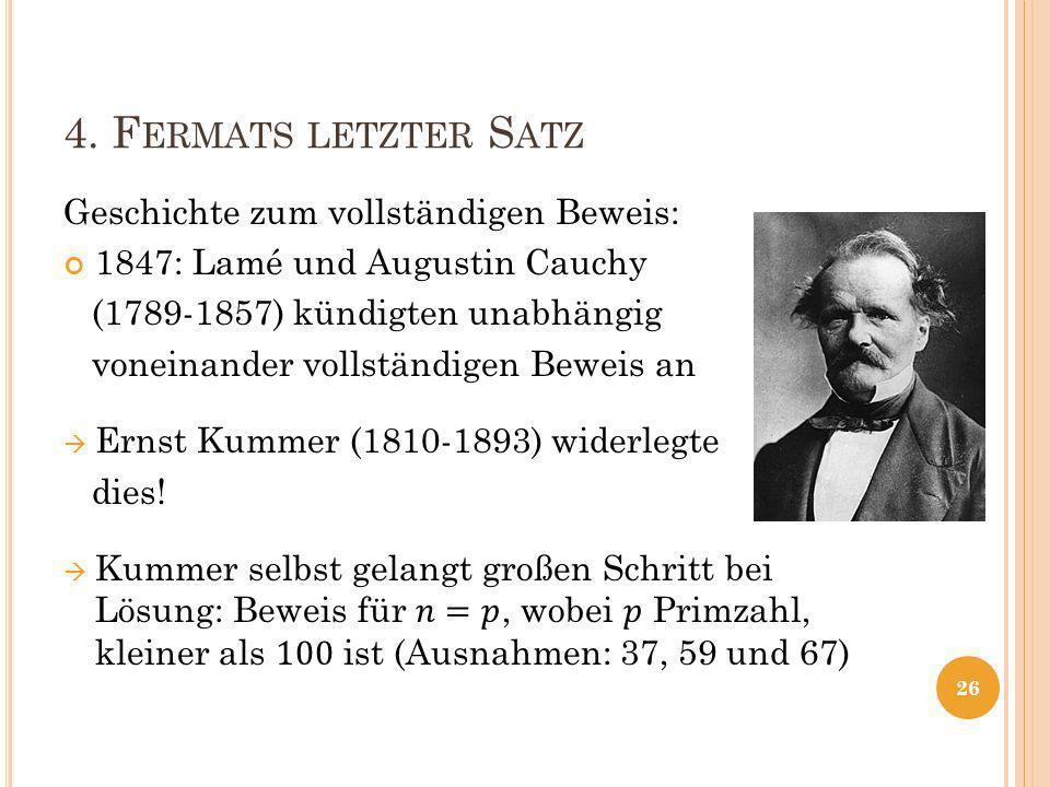 4. F ERMATS LETZTER S ATZ 26