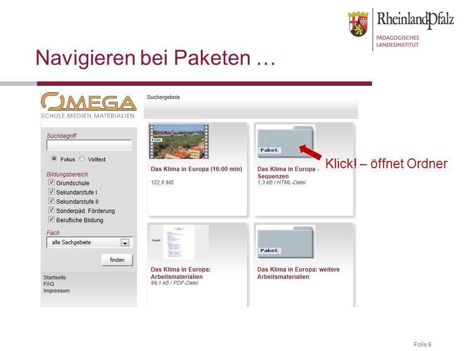 Folie 9 Navigieren bei Paketen … Klick! – öffnet Ordner