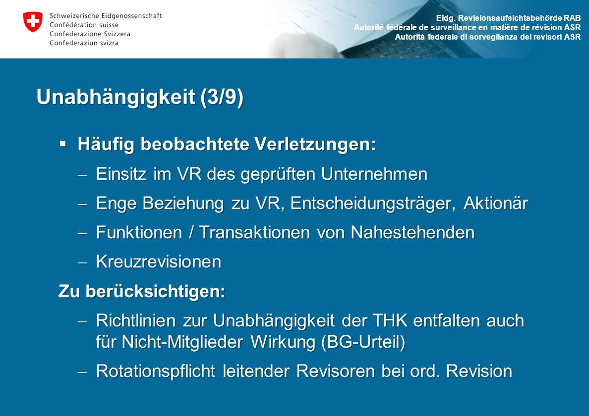 Eidg. Revisionsaufsichtsbehörde RAB Autorité fédérale de surveillance en matière de révision ASR Autorità federale di sorveglianza dei revisori ASR Un