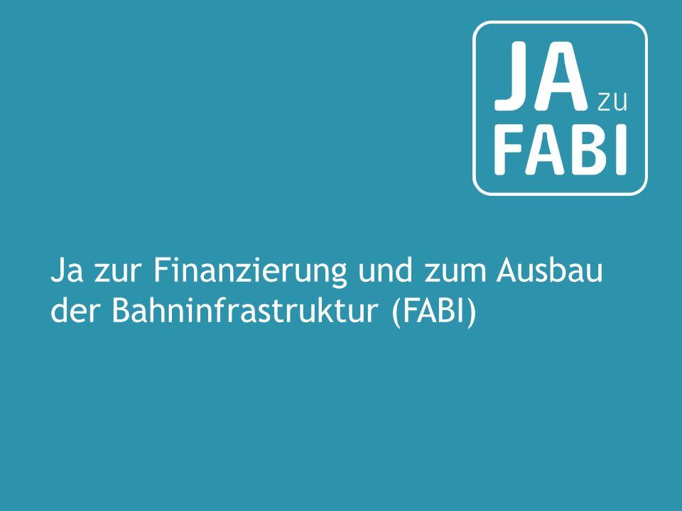 Ja zur Finanzierung und zum Ausbau der Bahninfrastruktur (FABI)