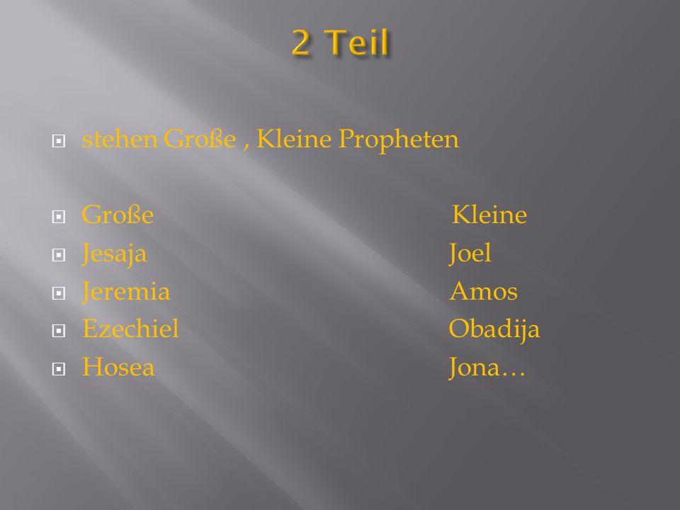 stehen Große, Kleine Propheten Große Kleine Jesaja Joel JeremiaAmos EzechielObadija HoseaJona…