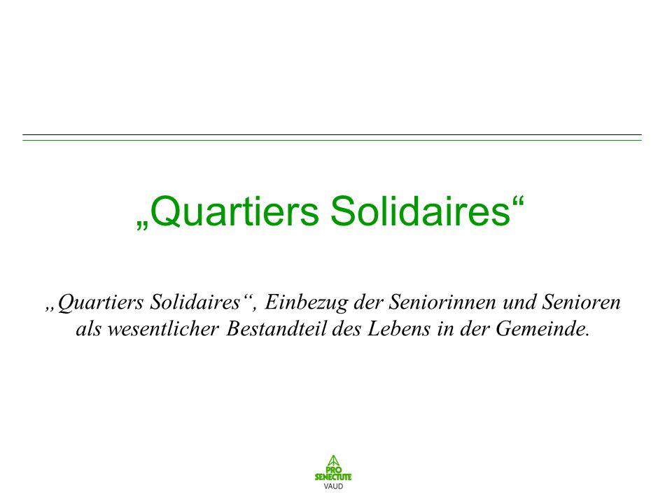 Übersicht über die Präsentation 1.Quartiers Solidaires, Sinn und Zweck, wichtigste Zielsetzungen und wesentliche Punkte des begleitenden Ansatzes.