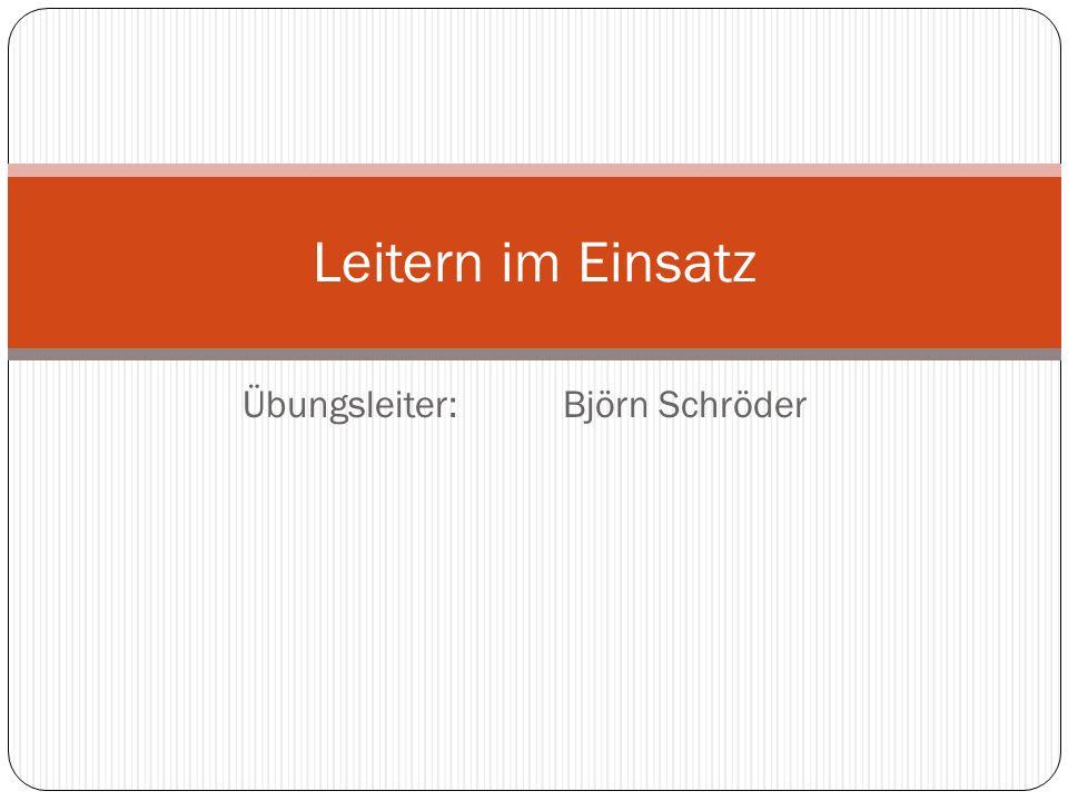 Übungsleiter:Björn Schröder Leitern im Einsatz