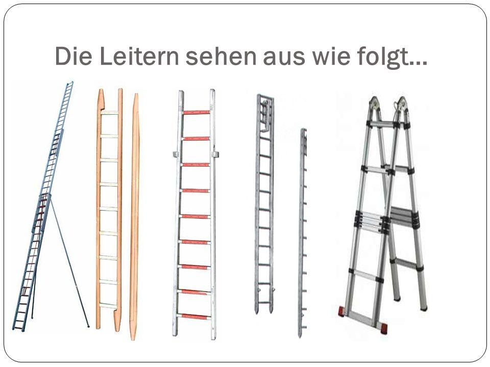 Andere Möglichkeiten Leitern zu benutzen… Als Leiterhebel zum Retten von Personen Zur Eisrettung Zum Erstellen von Auffangbecken Als provisorische Krankentrage Als Schlauchbrücke