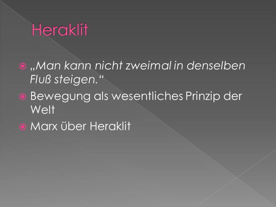 Dialektik muss aus ihrer Geschichte verstanden werden Dialektik gab es schon vor Marx und vor Hegel Dialektik gab es schon in der antiken Philosophie