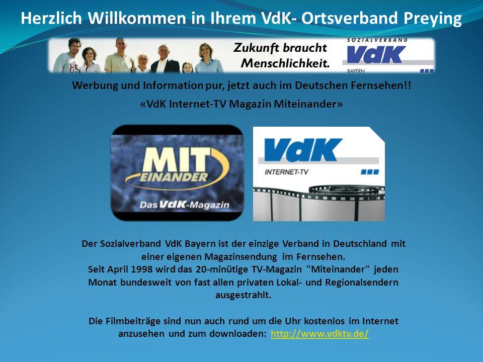 Werbung und Information pur, jetzt auch im Deutschen Fernsehen!! «VdK Internet-TV Magazin Miteinander» Der Sozialverband VdK Bayern ist der einzige Ve
