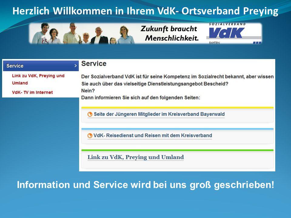 Information und Service wird bei uns groß geschrieben! Herzlich Willkommen in Ihrem VdK- Ortsverband Preying