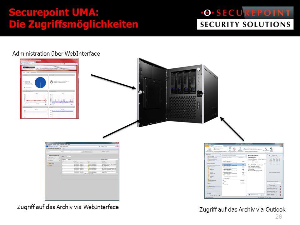 Administration über WebInterface Zugriff auf das Archiv via WebInterface Zugriff auf das Archiv via Outlook Securepoint UMA: Die Zugriffsmöglichkeiten 26
