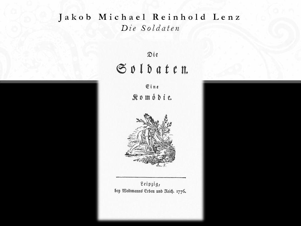 Jakob Michael Reinhold Lenz Die Soldaten