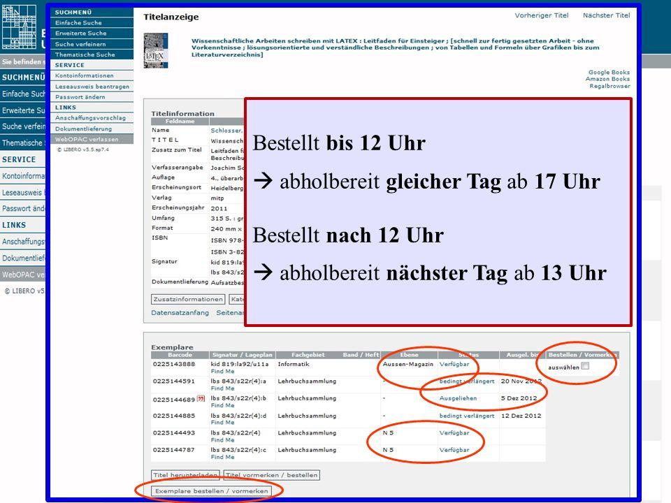 Einführung in die Bibliothek Angela Barth-Küpper Bibliothek der Universität Konstanz Bestellt bis 12 Uhr abholbereit gleicher Tag ab 17 Uhr Bestellt n