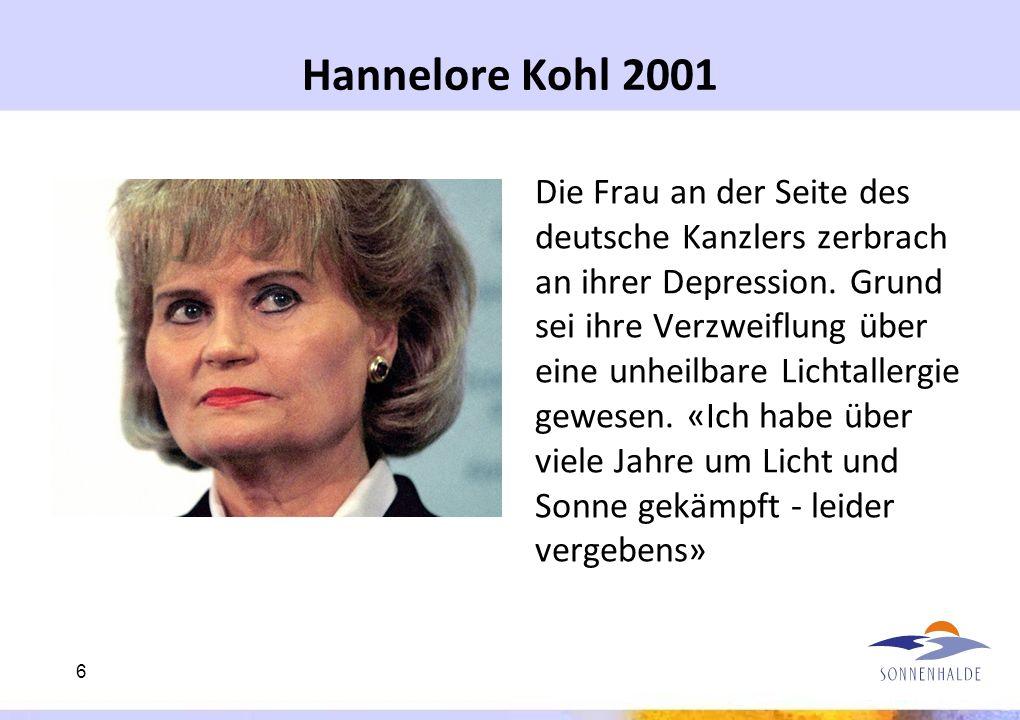Hannelore Kohl 2001 Die Frau an der Seite des deutsche Kanzlers zerbrach an ihrer Depression. Grund sei ihre Verzweiflung über eine unheilbare Lichtal