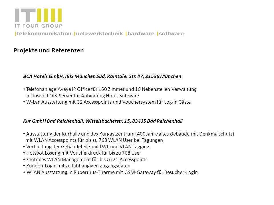 Projekte und Referenzen BCA Hotels GmbH, IBIS München Süd, Raintaler Str. 47, 81539 München Telefonanlage Avaya IP Office für 150 Zimmer und 10 Nebens