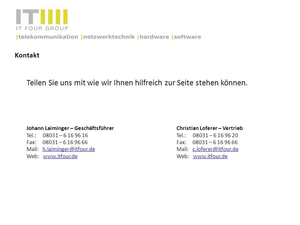 Kontakt Teilen Sie uns mit wie wir Ihnen hilfreich zur Seite stehen können. Johann Laiminger – GeschäftsführerChristian Loferer – Vertrieb Tel.: 08031