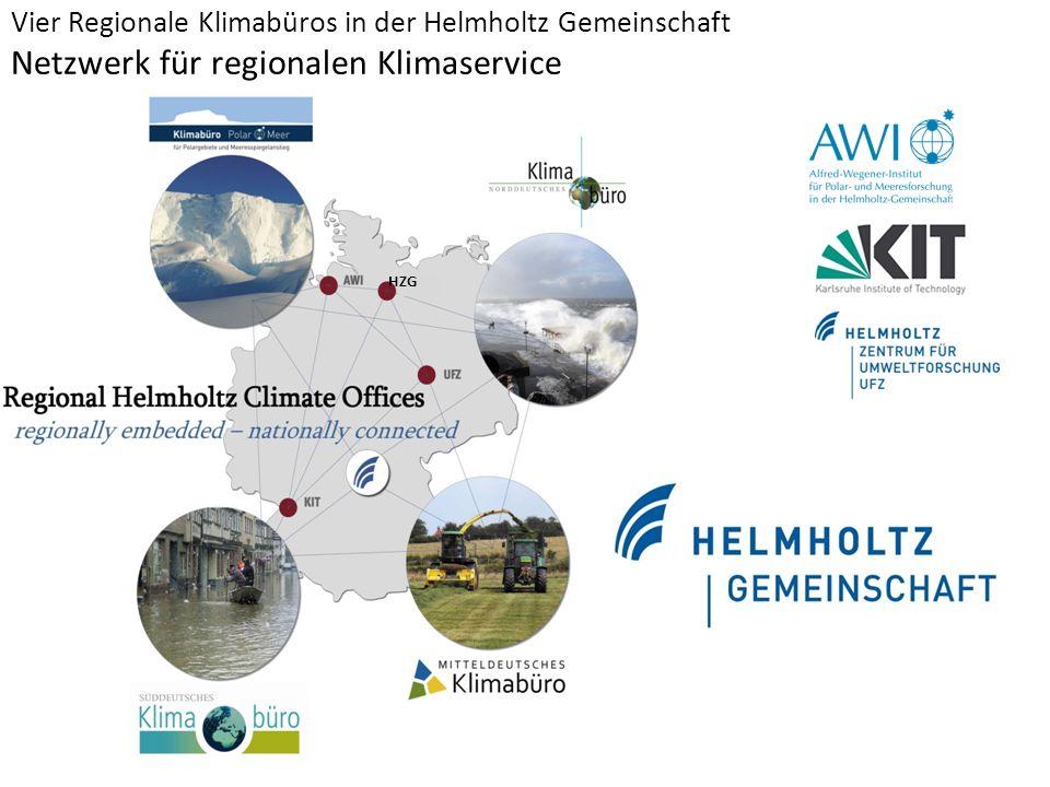 Vier Regionale Klimabüros in der Helmholtz Gemeinschaft Netzwerk für regionalen Klimaservice HZG