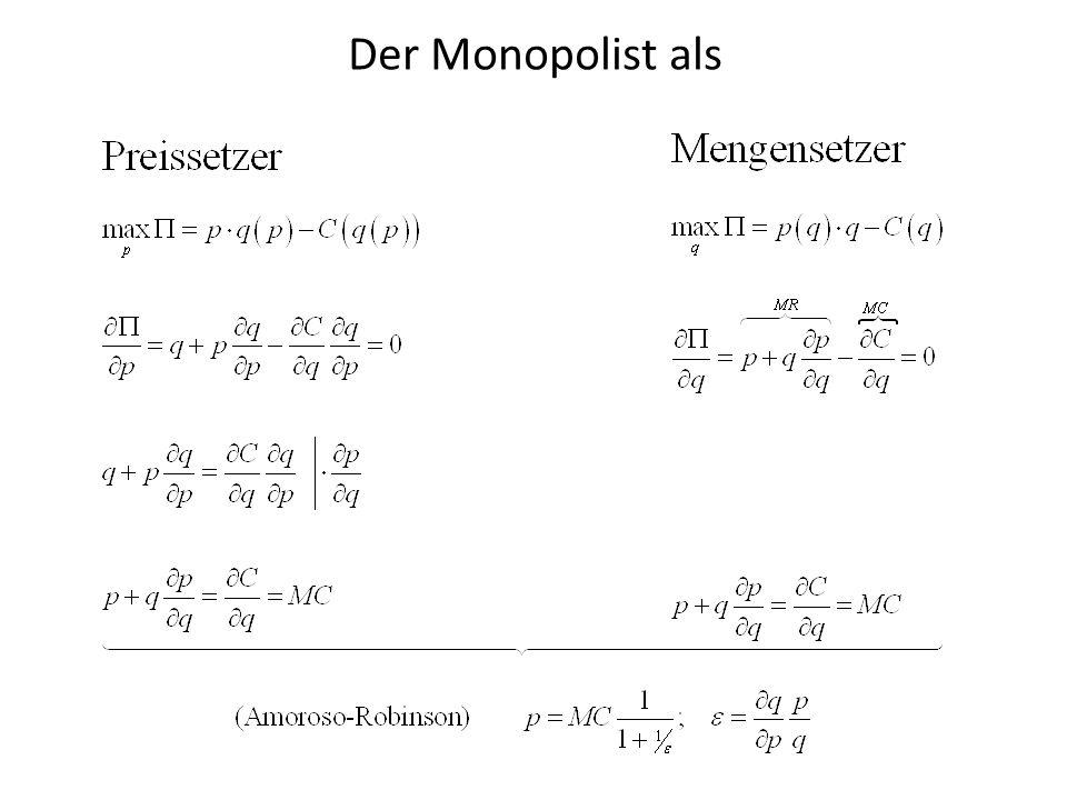 Der Monopolist als
