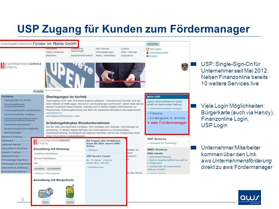 USP Zugang für Kunden zum Fördermanager USP: Single-Sign-On für Unternehmer seit Mai 2012.