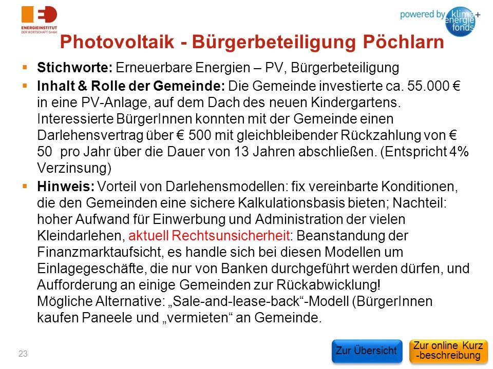 Photovoltaik - Bürgerbeteiligung Pöchlarn Stichworte: Erneuerbare Energien – PV, Bürgerbeteiligung Inhalt & Rolle der Gemeinde: Die Gemeinde investier