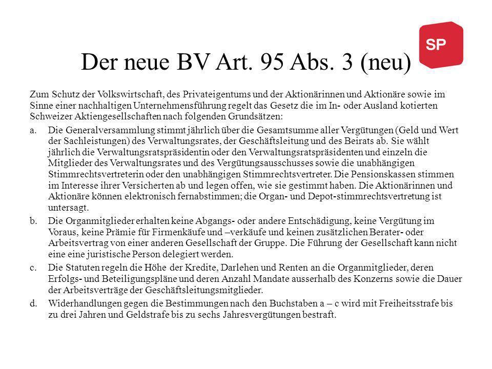 Der neue BV Art. 95 Abs. 3 (neu) Zum Schutz der Volkswirtschaft, des Privateigentums und der Aktionärinnen und Aktionäre sowie im Sinne einer nachhalt