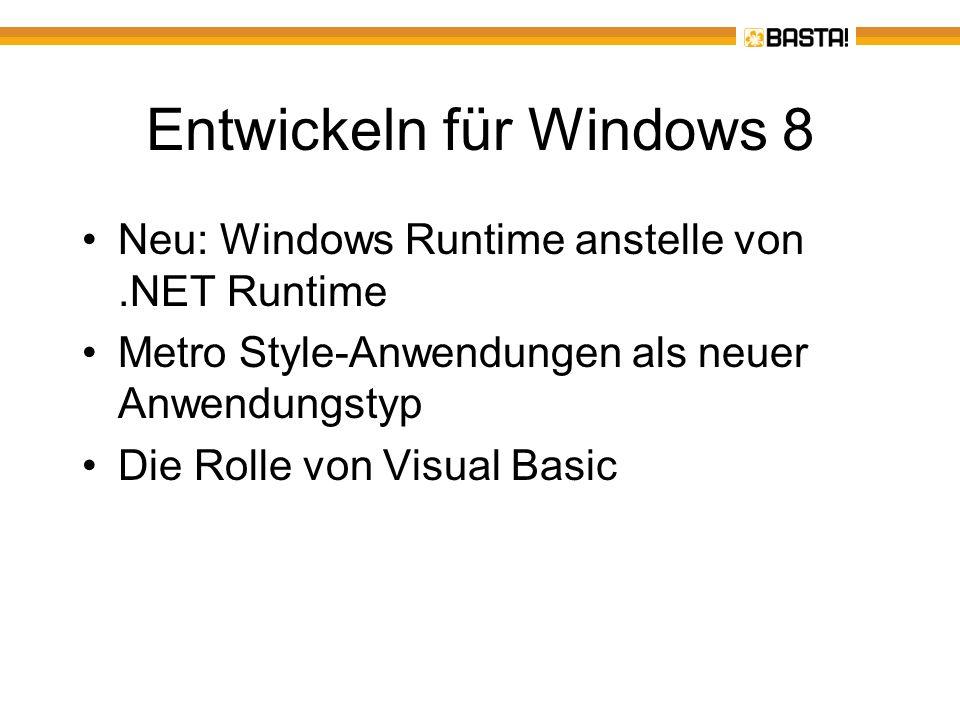 Die Windows Runtime (Windows RT) Laufzeit für Windows 8 Metro Style-Anwendungen Umfasst ca.