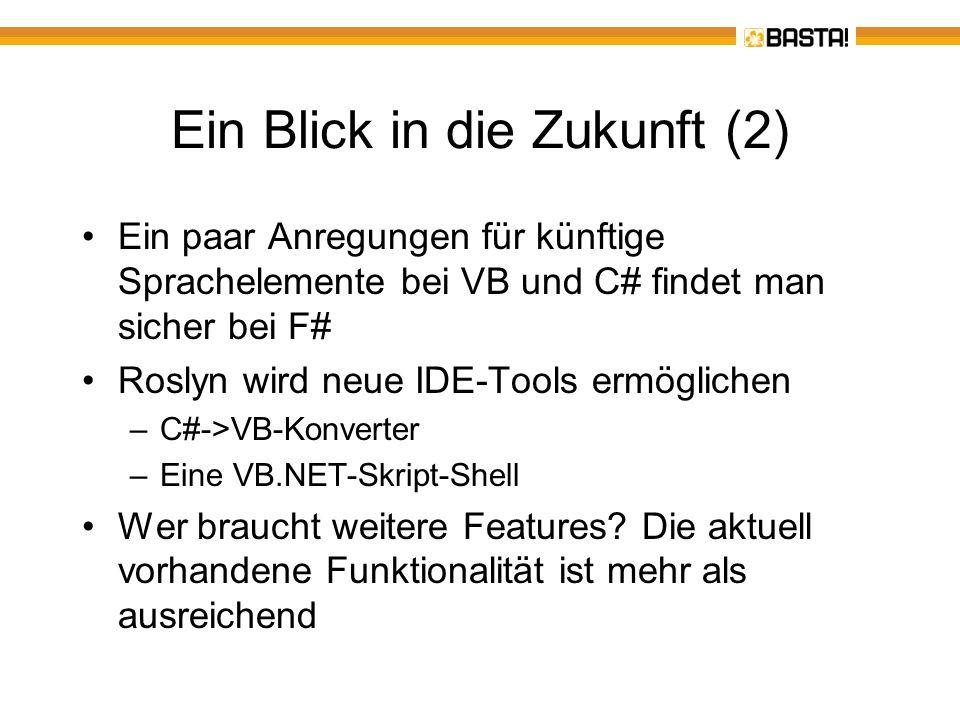 Feedback und Fragen Bitte Feedbackbogen ausfüllen Bei Fragen rund um VB – pm@activetraining.de pm@activetraining.de Mein Visual Basic-Kompendium kommt im Herbst 2012 .