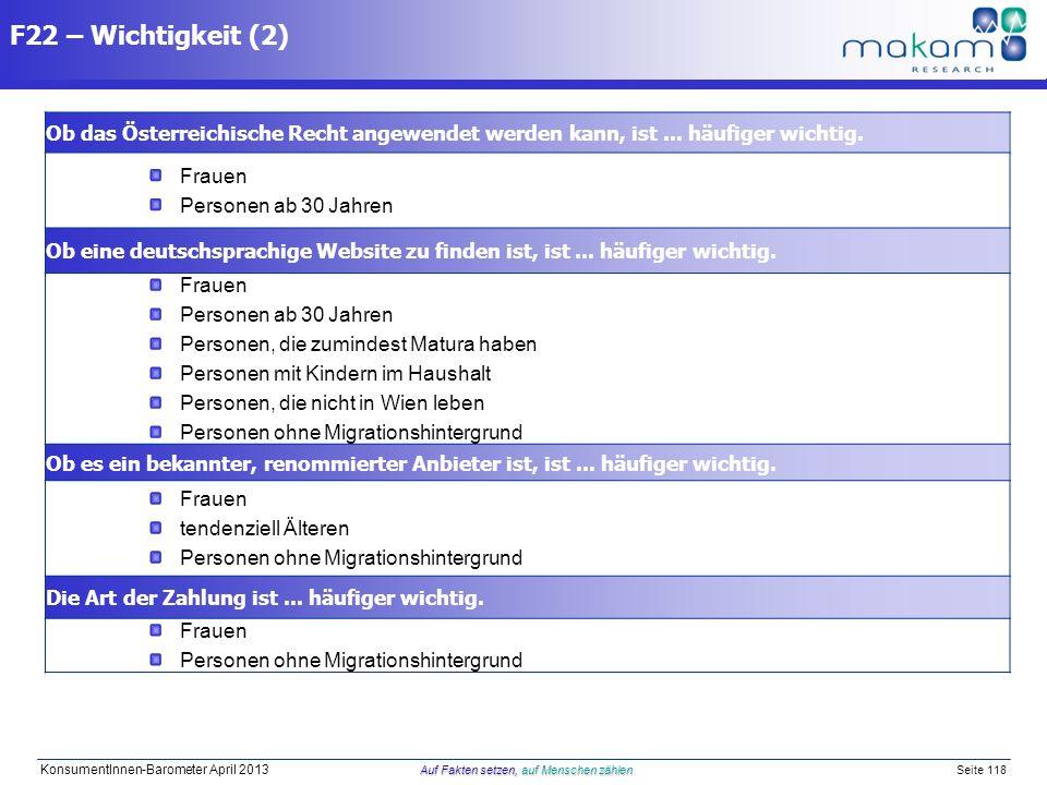 Auf Fakten setzen, auf Menschen zählen KonsumentInnen-Barometer April 2013 Auf Fakten setzen, auf Menschen zählen Seite 118 Ob das Österreichische Rec